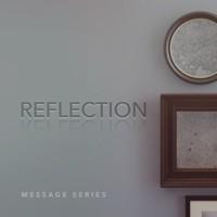Sermon Series - Reflections - February 2016