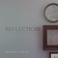 Sermon Series - Reflections - February 2016