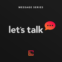 Let's Talk Message Series - 200x200