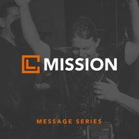Message Series - Mission - November December 2016