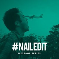 Nailed It - Message Series - August 2016
