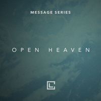 Message Series - Open Heaven - September 2017