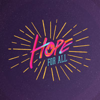 Message Series - Hope For All - November 2017