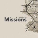 Message Series - Christian Life Missions - February 2015
