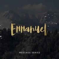 Sermon Series - Emmanuel - December 2015