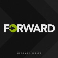 Sermon Series - Forward - July 2015