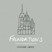 Sermon Series - Foundations - November 2014