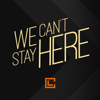 Christian Life - Message Series - We Can't Stay Here - January 2017
