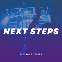 Series - Next Steps - Christian Life - January 2018