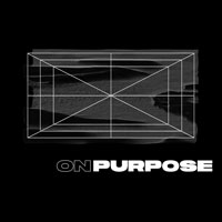 Message Series - On Purpose - October 2019