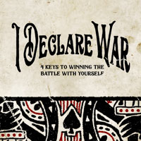 Sermon Series - I Declare War - June 2019